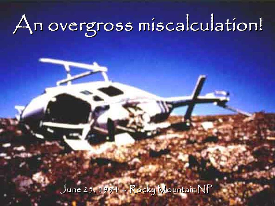 An overgross miscalculation! June 25, 1994 – Rocky Mountain NP