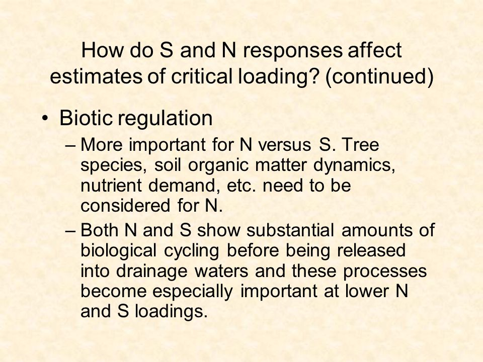 How do S and N responses affect estimates of critical loading.