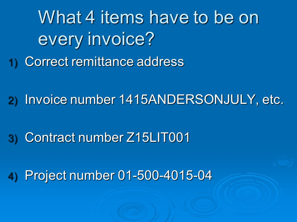 What 4 items have to be on every invoice.