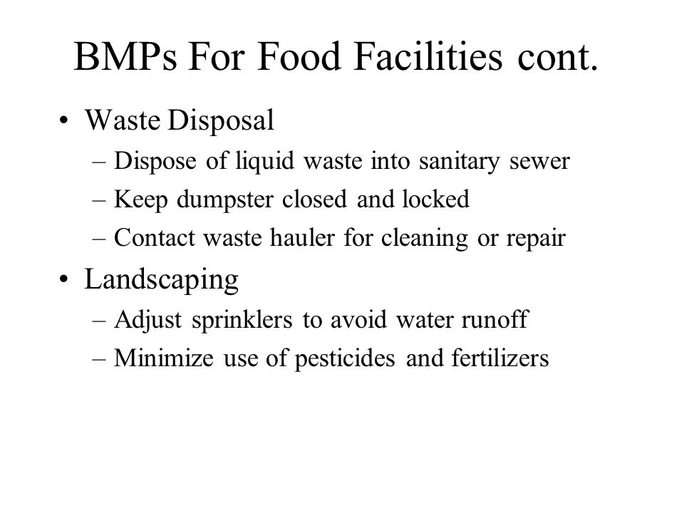 BMPs For Food Facilities cont.