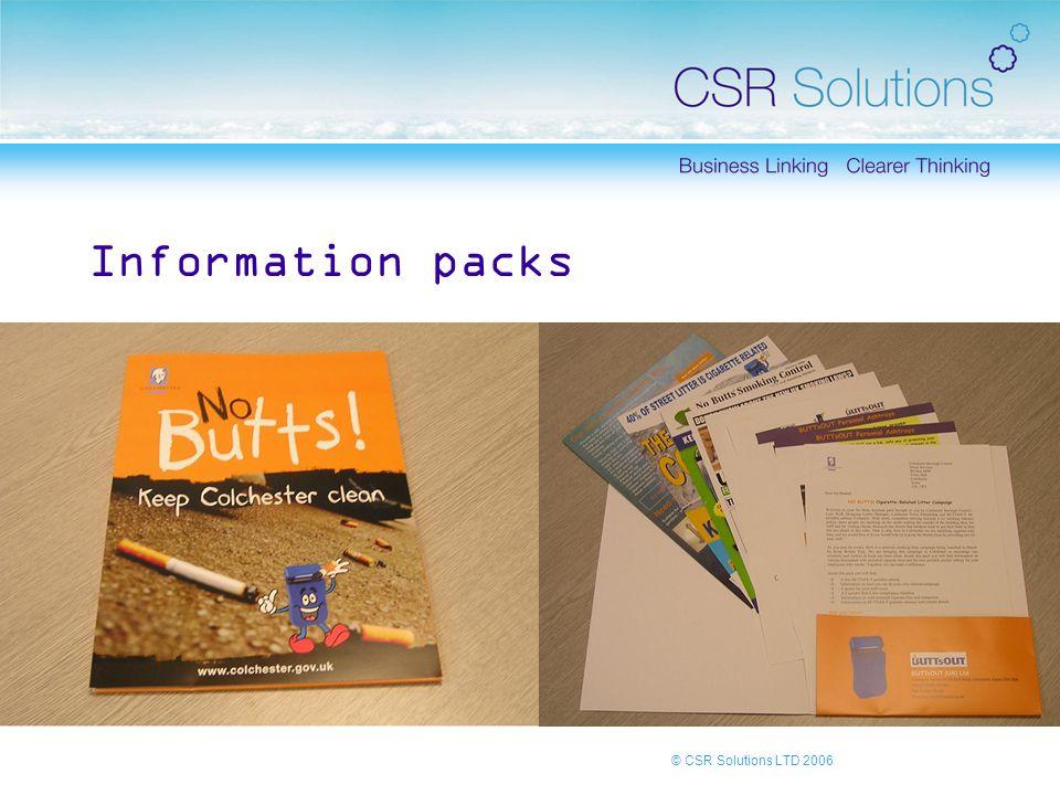 © CSR Solutions LTD 2006 Information packs
