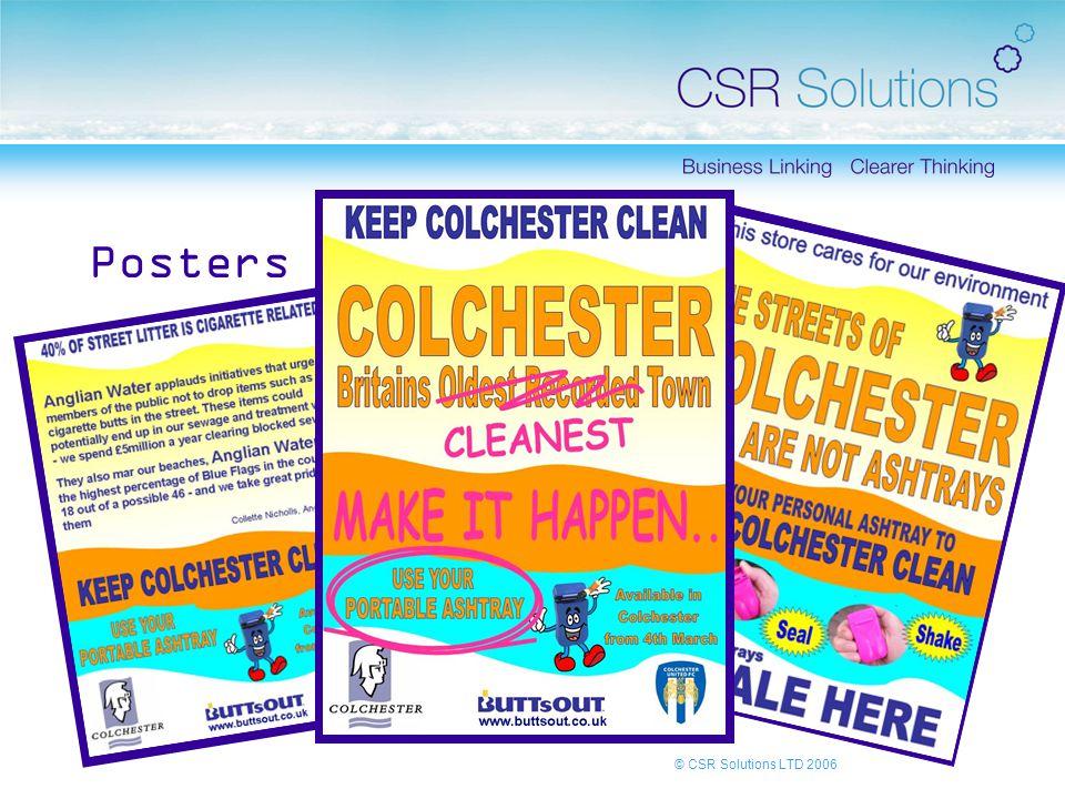 © CSR Solutions LTD 2006 Posters