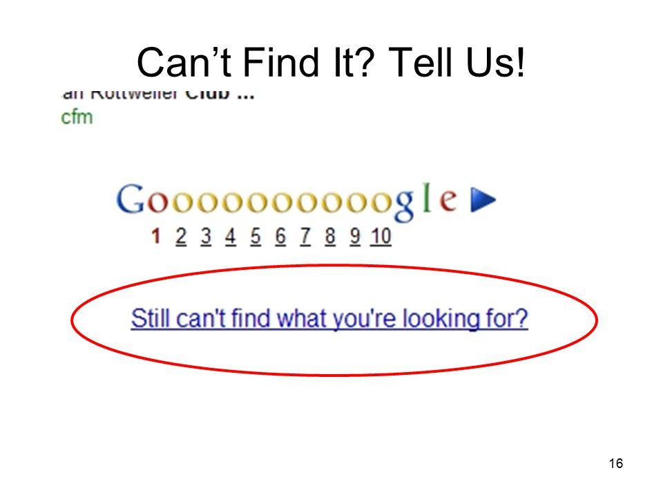 16 Can't Find It? Tell Us!