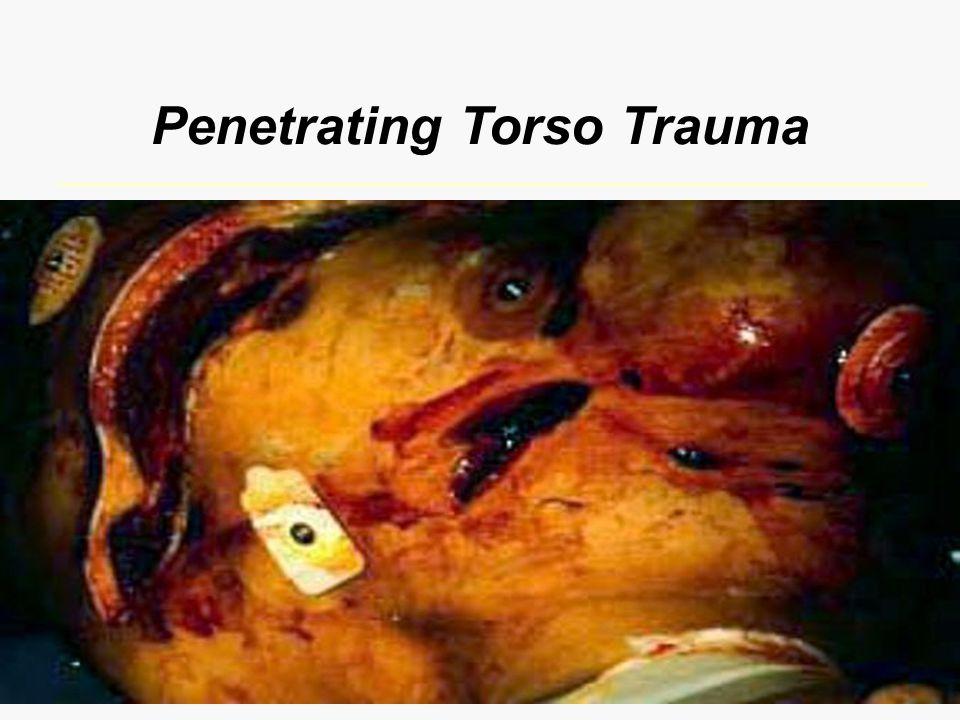Penetrating Torso Trauma