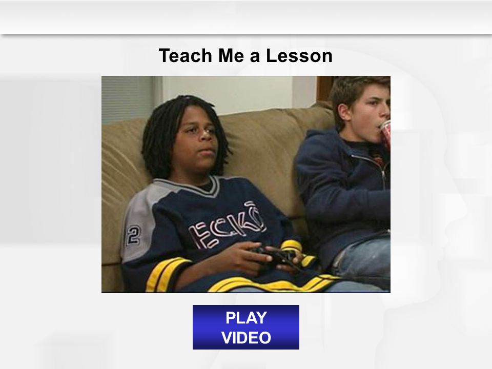 Teach Me a Lesson PLAY VIDEO