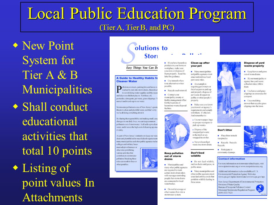 Local Public Education Program (Tier A, Tier B, and PC) wNew Point System for Tier A & B Municipalities wShall conduct educational activities that total 10 points wListing of point values In Attachments