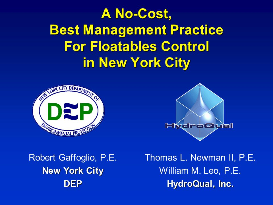 A No-Cost, Best Management Practice For Floatables Control in New York City Thomas L.