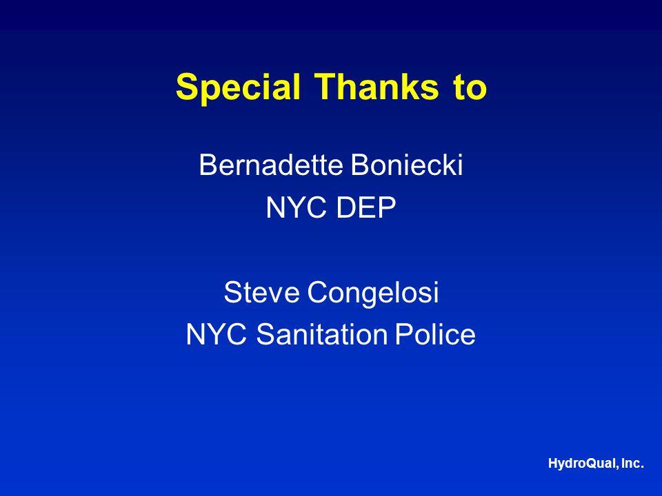 HydroQual, Inc. Special Thanks to Bernadette Boniecki NYC DEP Steve Congelosi NYC Sanitation Police