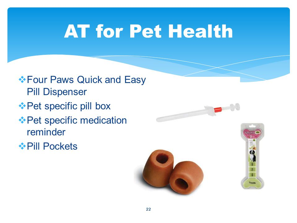 22  Four Paws Quick and Easy Pill Dispenser  Pet specific pill box  Pet specific medication reminder  Pill Pockets AT for Pet Health