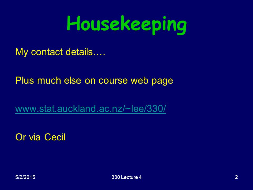 5/2/2015330 Lecture 42 Housekeeping My contact details….