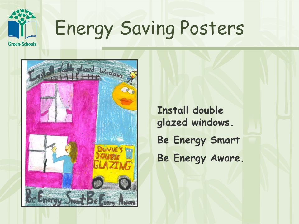 Green Slogans Be energy aware, so there's a future to share.