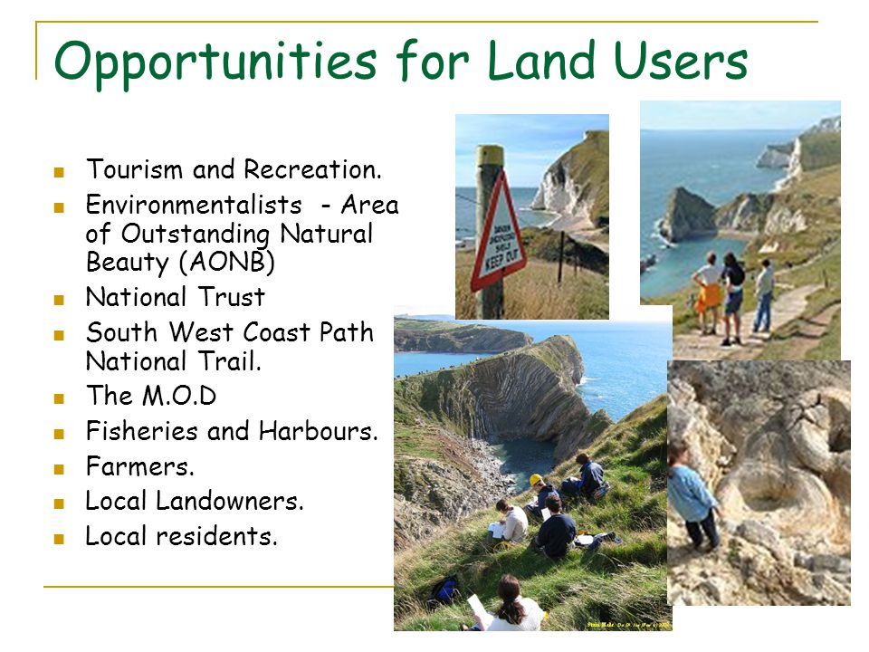 Opportunities for Land Users Tourism and Recreation.