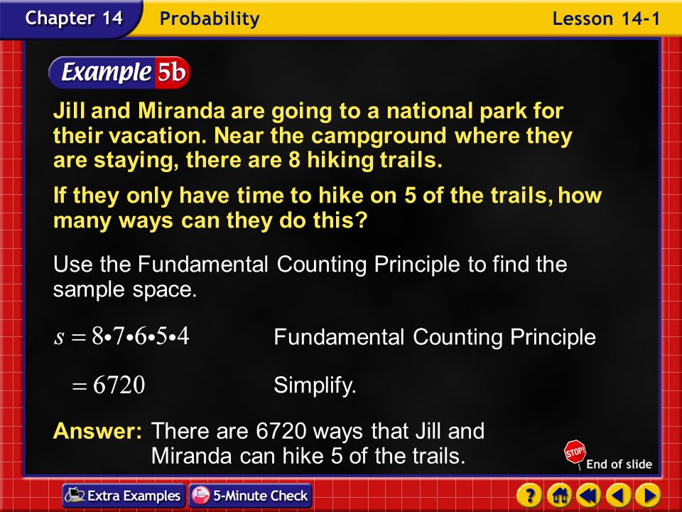Example 1-5a Jill and Miranda are going to a national park for their vacation.