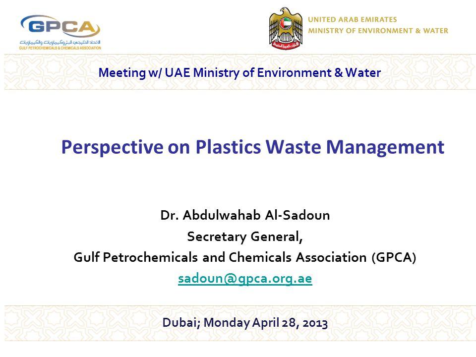 12 GPCA's Initiatives – Clean Up the Gulf Rabigh Riyadh Jubail Kuwait Dubai Abu Dhabi o launched in Feb.
