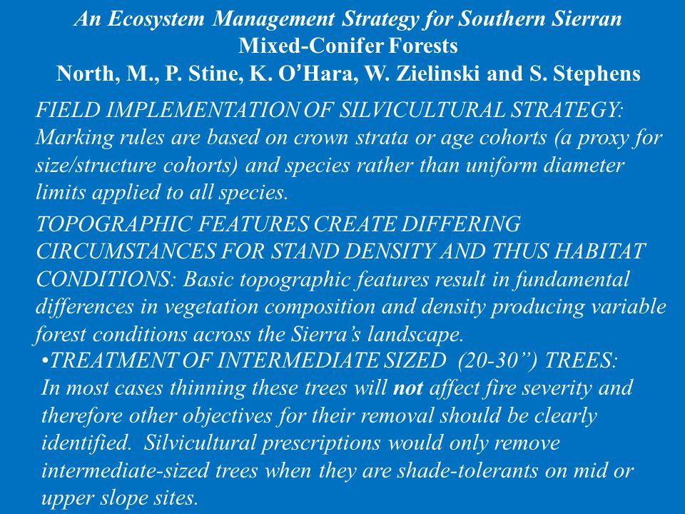 An Ecosystem Management Strategy for Southern Sierran Mixed-Conifer Forests North, M., P.