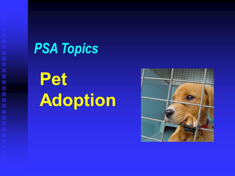 Pet Adoption PSA Topics