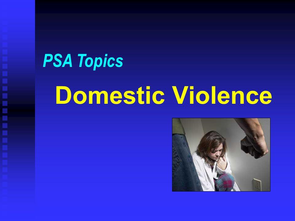 Domestic Violence PSA Topics