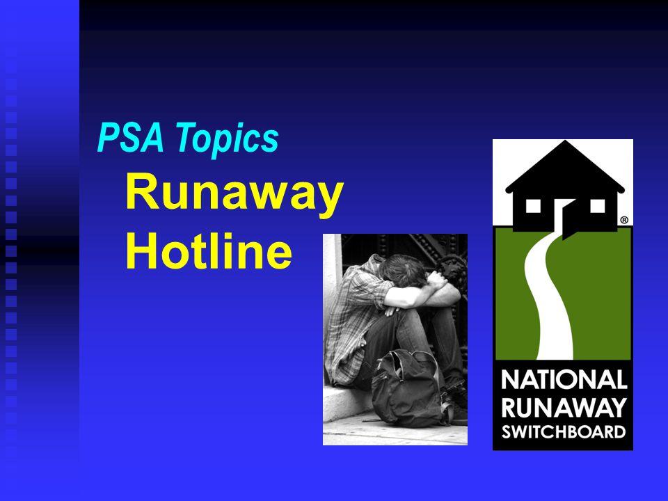 Runaway Hotline PSA Topics