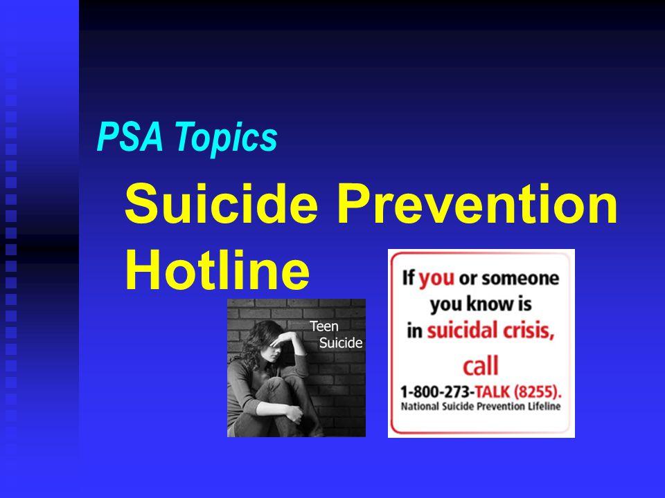 Suicide Prevention Hotline PSA Topics