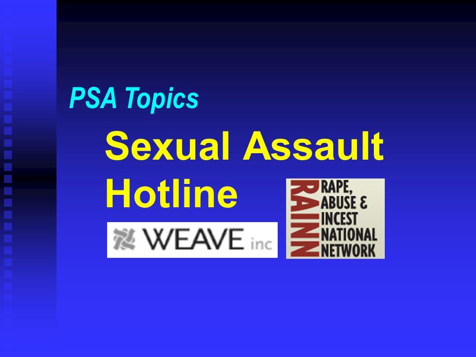 Sexual Assault Hotline PSA Topics