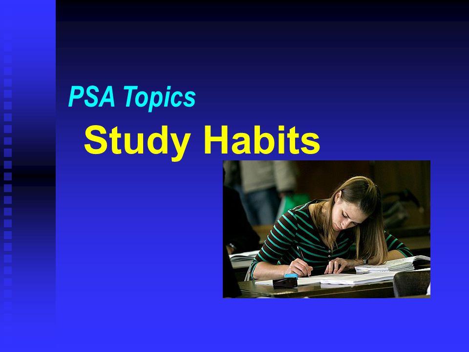 Study Habits PSA Topics