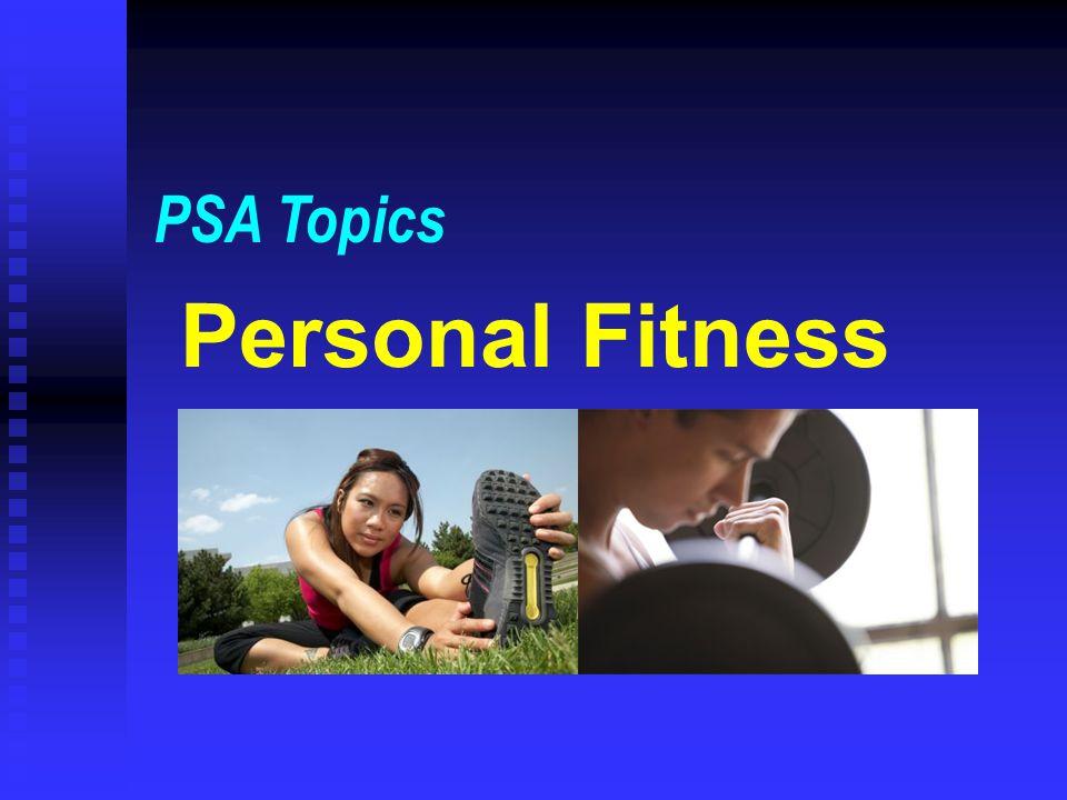 Personal Fitness PSA Topics