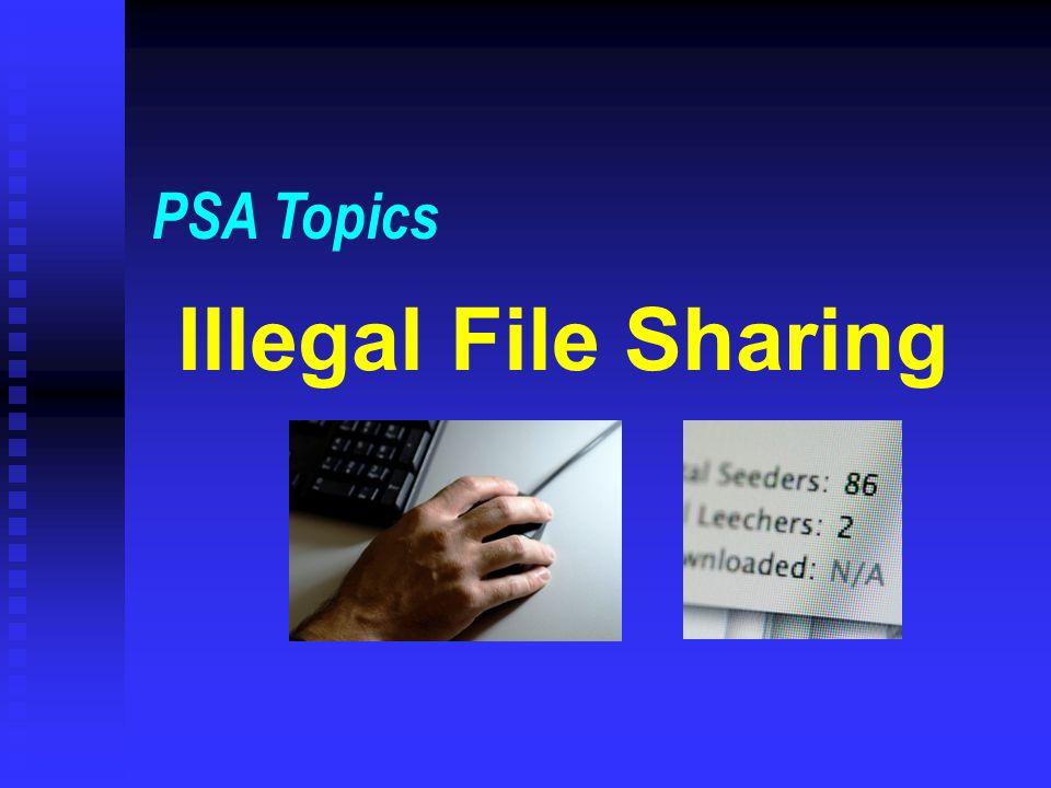 Illegal File Sharing PSA Topics