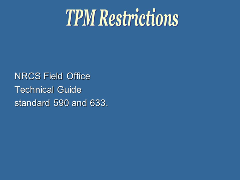 NRCS Field Office Technical Guide standard 590 and 633.