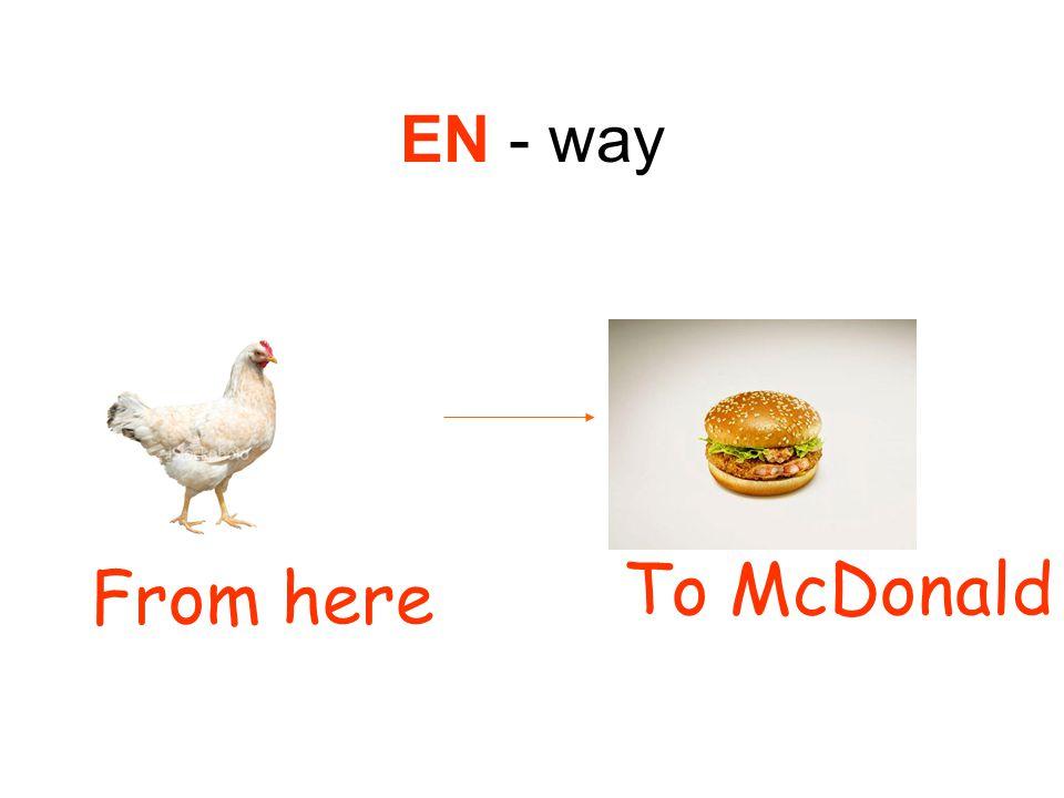 EN - way From here To McDonald