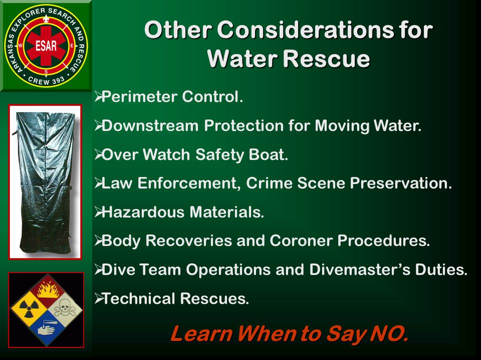 Other Considerations for Water Rescue  Perimeter Control.