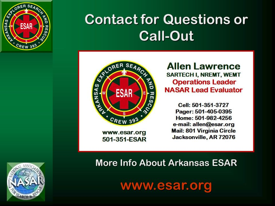 Contact for Questions or Call-Out More Info About Arkansas ESAR www.esar.org
