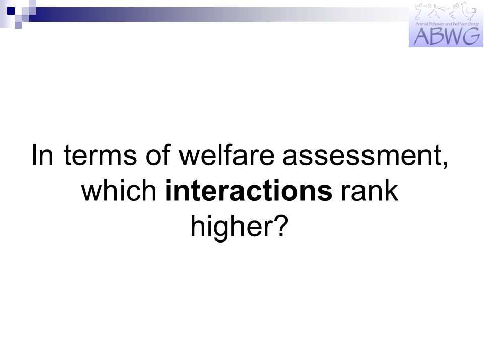 In terms of welfare assessment, which interactions rank higher