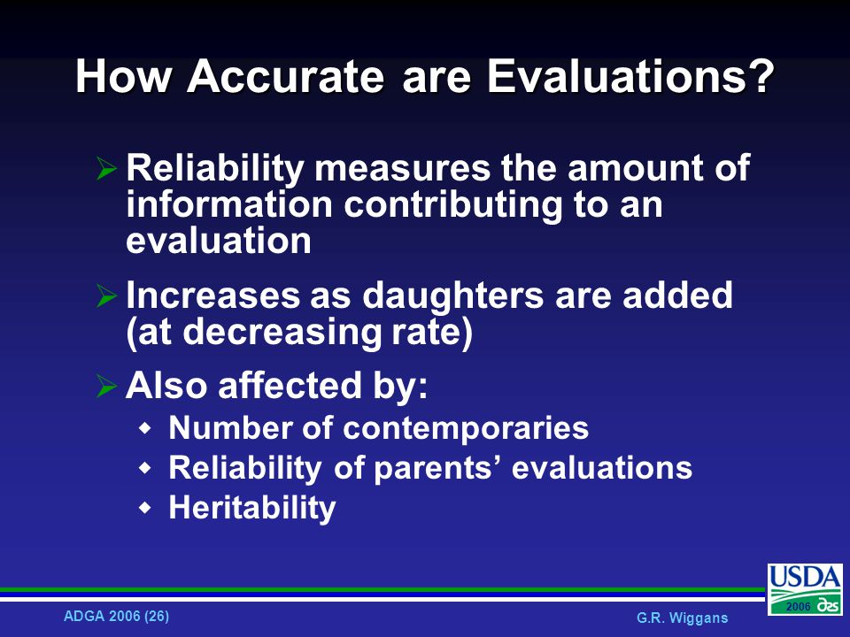 ADGA 2006 (26) G.R. Wiggans 2006 How Accurate are Evaluations.