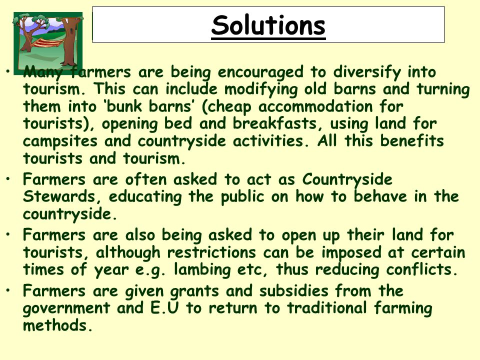 RURALLAND RESOURCES RURAL LAND RESOURCES Solutions Many farmers are being encouraged to diversify into tourism.