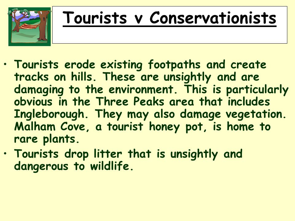 RURALLAND RESOURCES RURAL LAND RESOURCES Tourists v Conservationists Tourists erode existing footpaths and create tracks on hills.