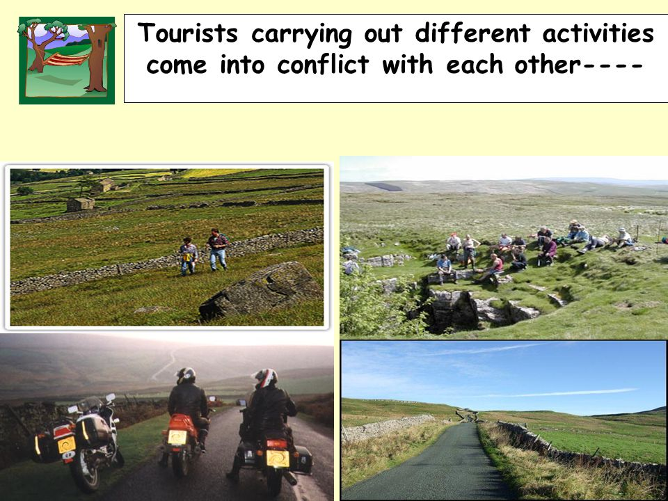 RURALLAND RESOURCES RURAL LAND RESOURCES Tourists carrying out different activities come into conflict with each other----