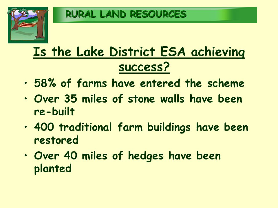 RURALLAND RESOURCES RURAL LAND RESOURCES Is the Lake District ESA achieving success.