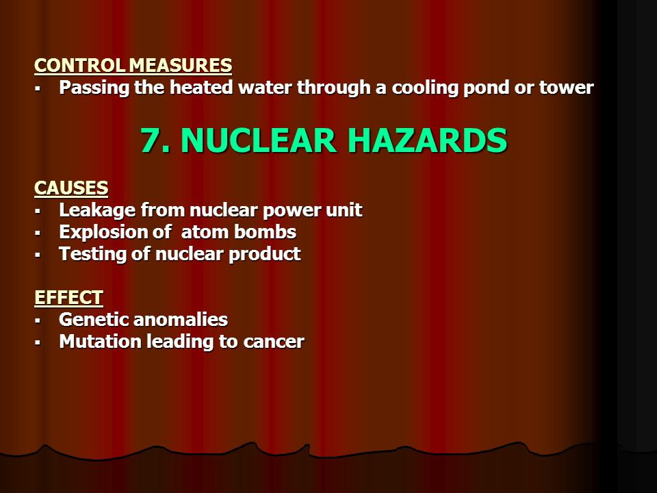 CONTROL MEASURES  Passing the heated water through a cooling pond or tower 7.