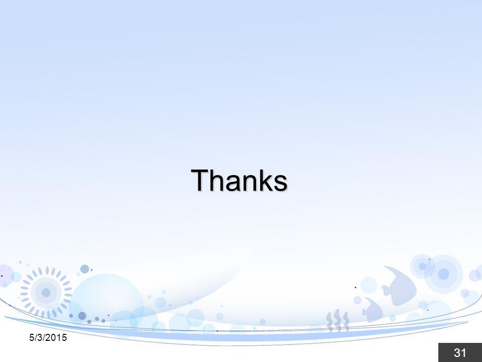 31 Thanks 5/3/2015