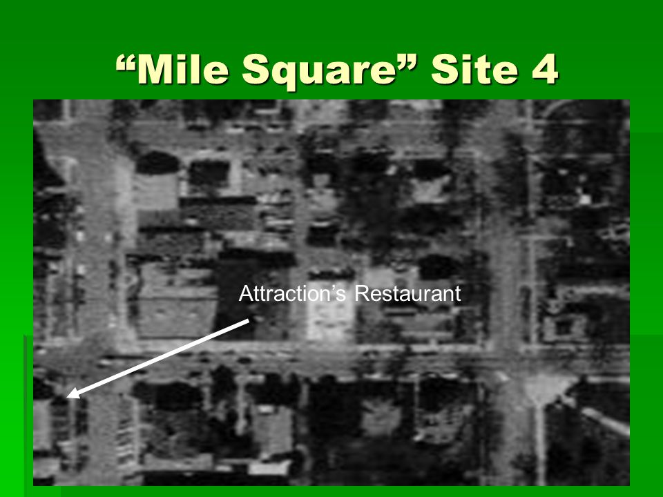 """Mile Square"" Site 4 Attraction's Restaurant"