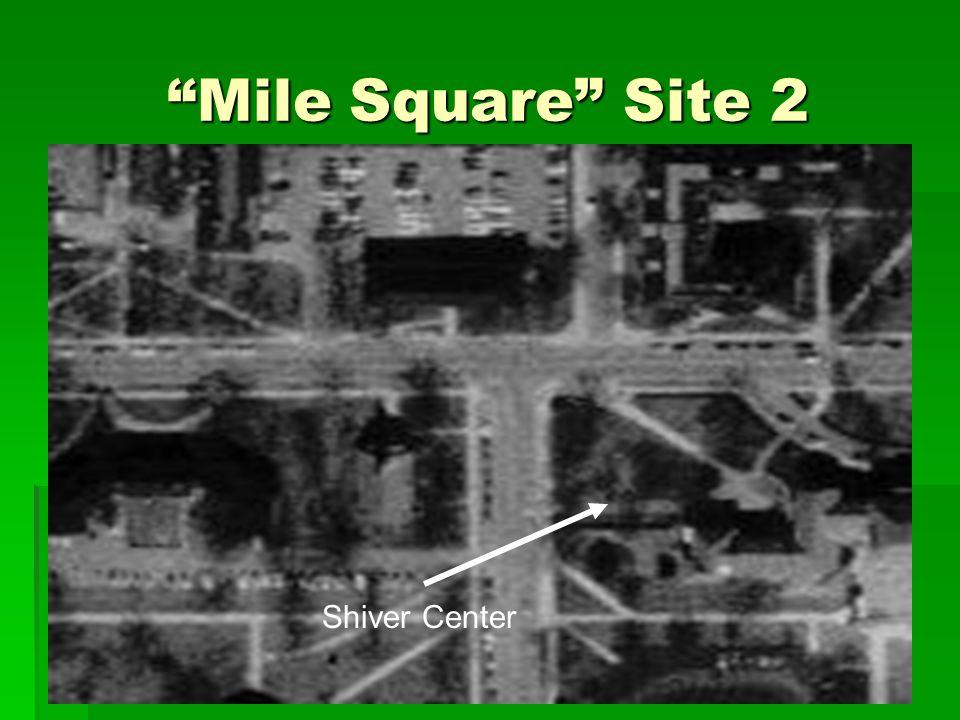 """""""Mile Square"""" Site 2 Shiver Center"""