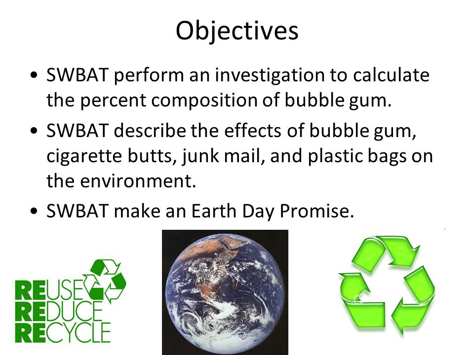 Agenda Bubble Gum Investigation Earth Day! Poster Work Time Exit Ticket