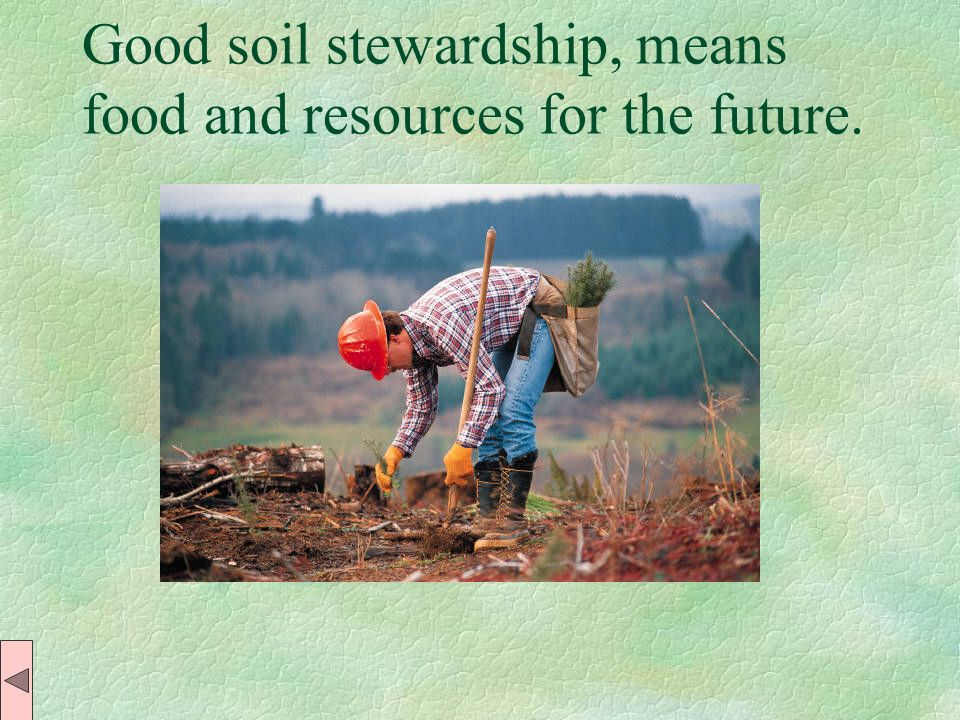 Improve soil management Practice: * contour plowing * reduced tillage or no tillage, * using windbreaks to reduce wind speeds at the land surface, * a