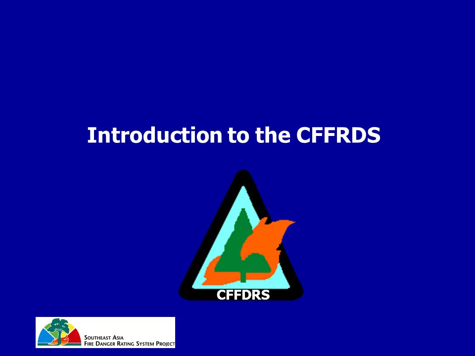 Introduction to the CFFRDS CFFDRS