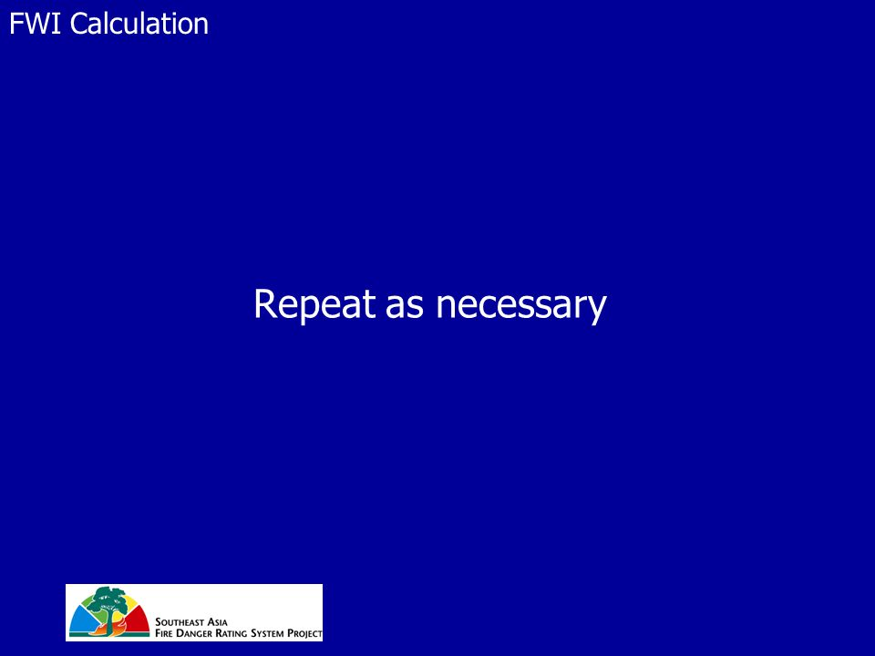 Repeat as necessary FWI Calculation