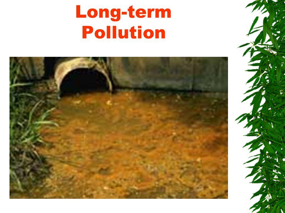 Long-term Pollution