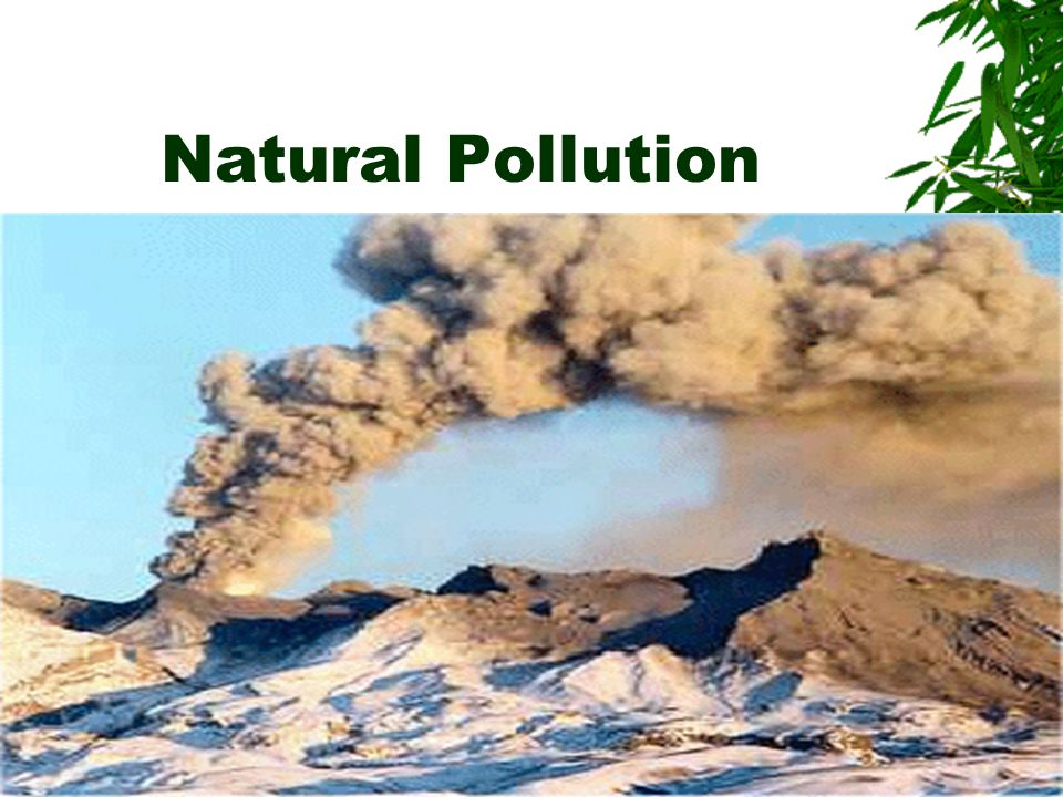 Natural Pollution
