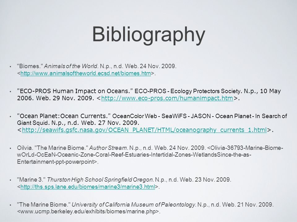 Bibliography Biomes. Animals of the World. N.p., n.d.