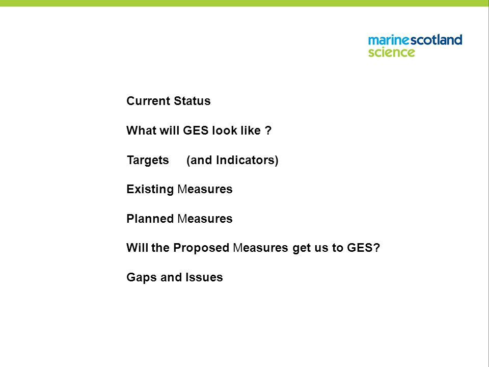 Current Status What will GES look like .