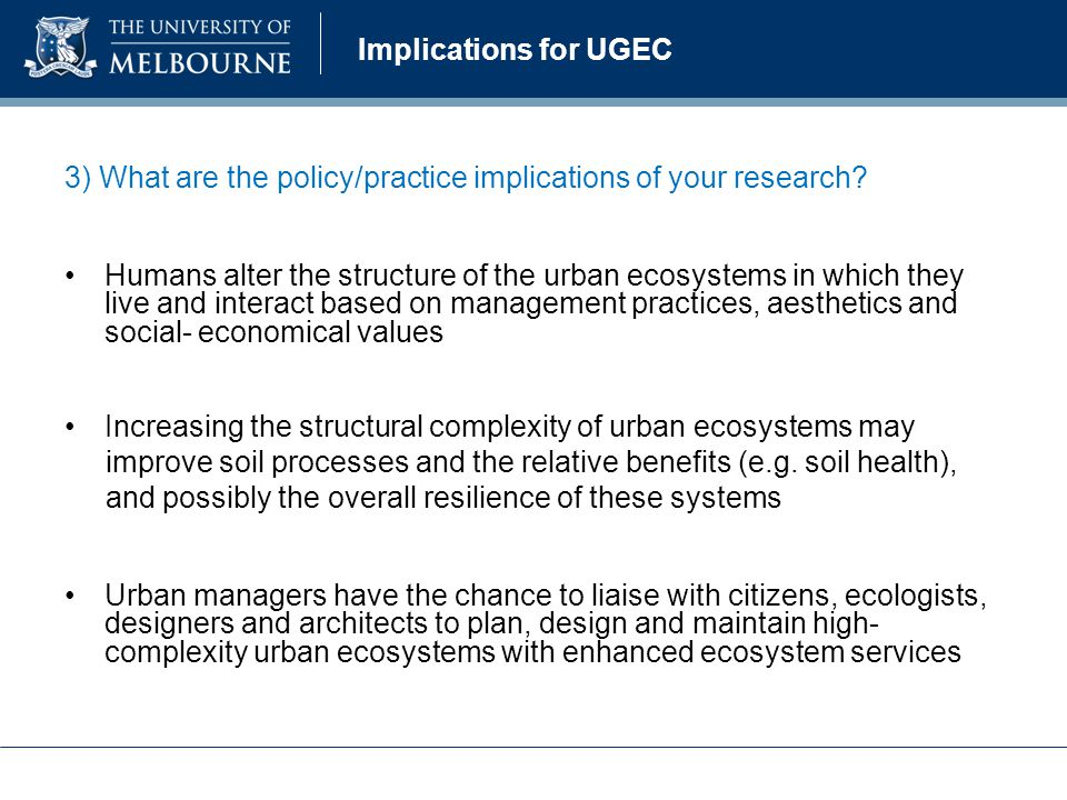 Implications for UGEC 4) What are the knowledge gaps and need for future research.